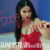 Die For You (Remix) by Elise Estrada
