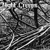 Night Creeps by John Evans