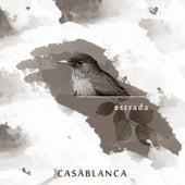 Estrada by Casablanca