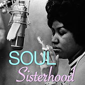 Soul Sisterhood von Various Artists