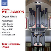 Williamson: Organ Music by Tom Winpenny