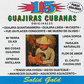 15 Originales Guajiras Cubanas by Various Artists