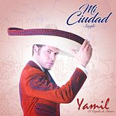 Mi Ciudad by Yamil