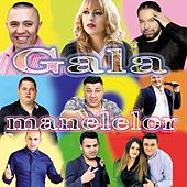 Gala Manelelor by Various Artists
