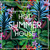 Hot Summer House by Various Artists