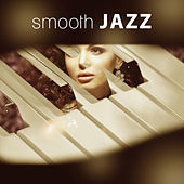 Smooth Jazz - Jazz for Relax, Essential Jazz, Bossa Nova, Feels Like Jazz by Smooth Jazz Sax Instrumentals