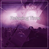 Relaxing Time – Relaxing Jazz Music, oothing Jazz, Piano Bar, Easy Listening, by Relaxing Jazz Music