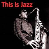 This Is Jazz von Various Artists