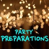 Party Preparations von Various Artists