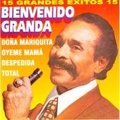 15 Grandes Exitos by Bienvenido Granda