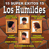 15 Super Exitos Vol. 2 by Los Humildes