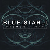 Premonitions by Blue Stahli