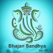 Bhajan Sandhya, Vol. 25 by Anup Jalota