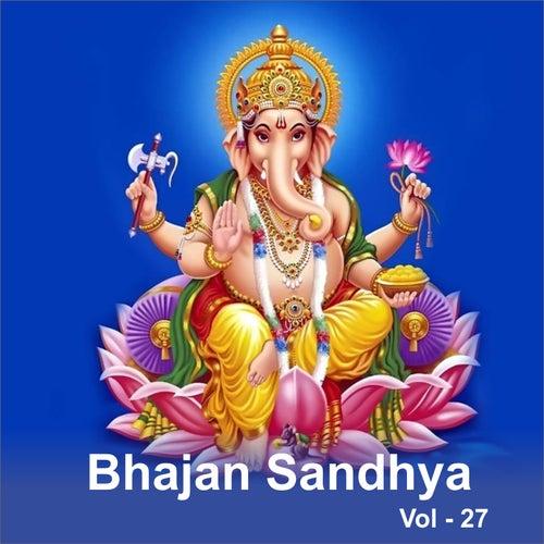 Bhajan Sandhya, Vol. 27 by Anup Jalota