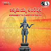 Annamayya Sankeerthana by Various Artists
