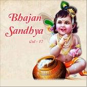 Bhajan Sandhya, Vol. 17 by Various Artists