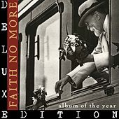 Album of the Year (Remastered; Deluxe Edition) by Faith No More