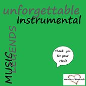 Music Legends - Unforgettable Instrumenal (Thank You for Your Music) by Various Artists