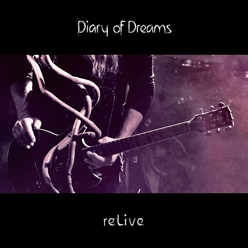 reLive by Diary Of Dreams