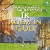 Ik Roem in God by John Propitius