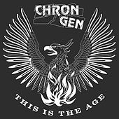 This Is the Age by Chron Gen