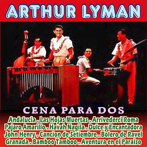 Cena para Dos by Arthur Lyman