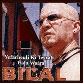Yefarhouli ki tesrali haja waâra by Cheb Bilal