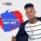 Owo Apo by Attitude