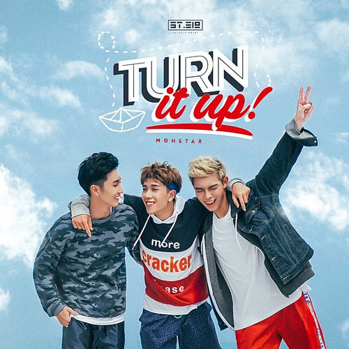 Turn It Up by Monstar