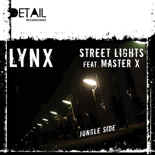 Street Lights/ Jungle Side by Lynx