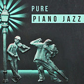 Pure Piano Jazz – Deep Relaxation, Soothing Sounds, Jazz Sounds by Chilled Jazz Masters