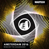 Madtech Amsterdam 2016 by Various Artists