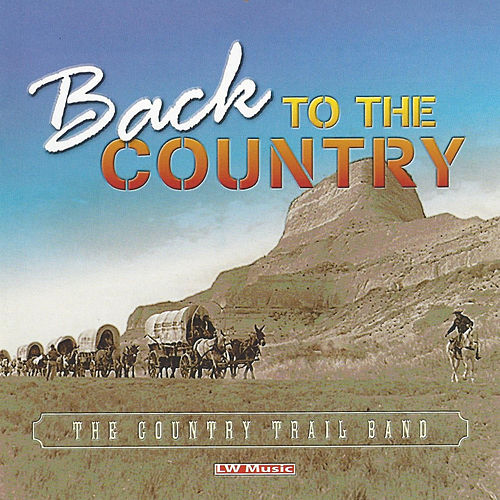 Back to the Country by Country Trail Band