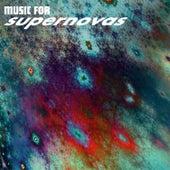 Music for Supernovas by Mystical Sun