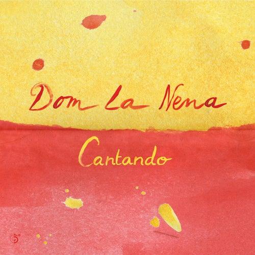 Cantando - EP by Dom La Nena