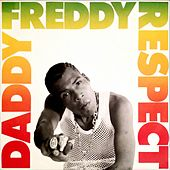 Respect by Daddy Freddy
