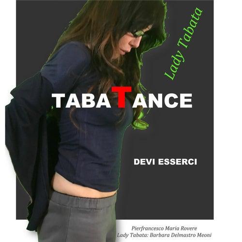 Tabatance by Pierfrancesco Maria Rovere