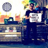 Gotta Make A Living by Giant Panda Guerilla Dub Squad