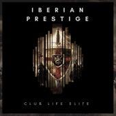 Iberian Prestige by Various