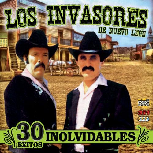 30 Exitos Inolvidables by Los Invasores De Nuevo Leon