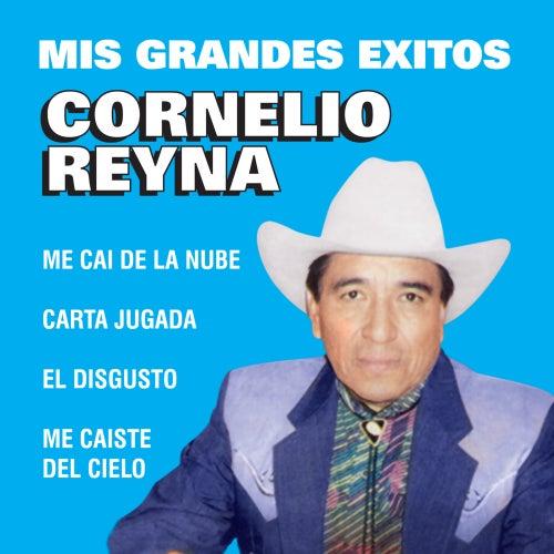 Mis Grandes Exitos by Cornelio Reyna