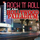 Rock 'n' Roll At The Hollywood Palladium (Live) von Various Artists