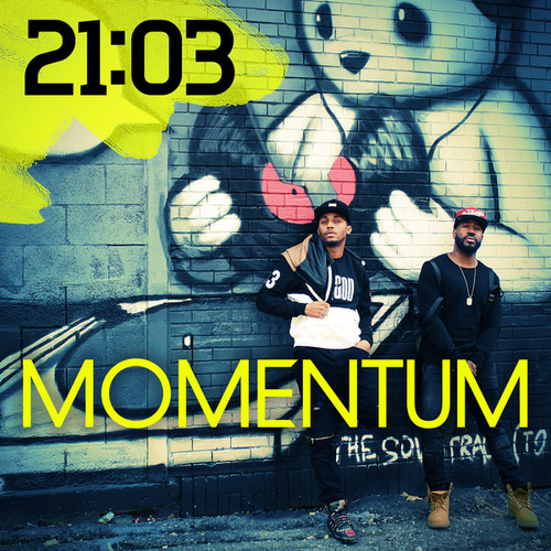 Momentum by 21:03