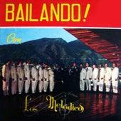 Bailando! Con los Melódicos by Los Melódicos