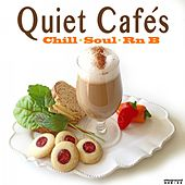 Quiet Cafe's (Chill Soul Rnb) by Various Artists