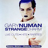 Strange Charm - Live Cuts, Hits, Rarities by Gary Numan