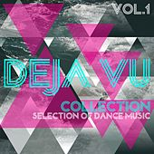 Deja Vu Collection, Vol. 1 - Selection of Dance Music by Various Artists