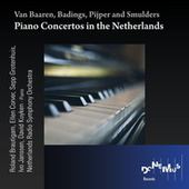 Piano Concertos in the Netherlands by Various Artists