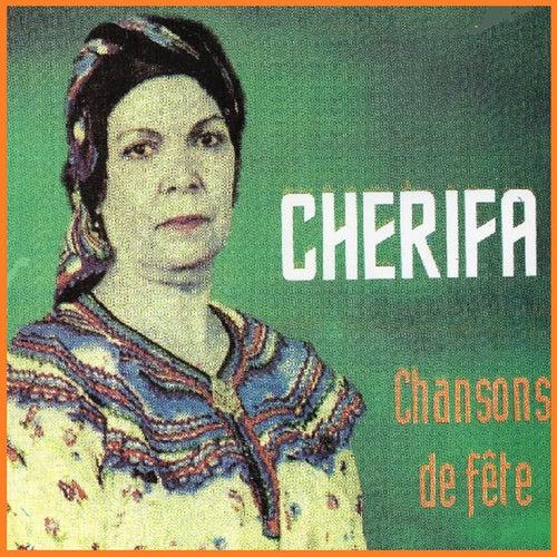 Chansons de fête by Cherifa