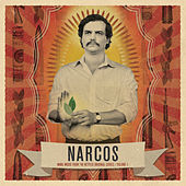 Narcos, Vol. 1 (More Music from the Netflix Original Series) by Various Artists